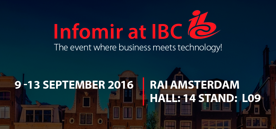 IBC 2016: new worldwide technologies in Amsterdam!